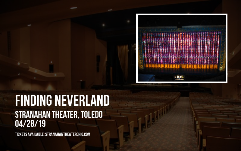 Finding Neverland at Stranahan Theater