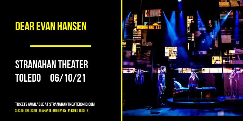 Dear Evan Hansen at Stranahan Theater
