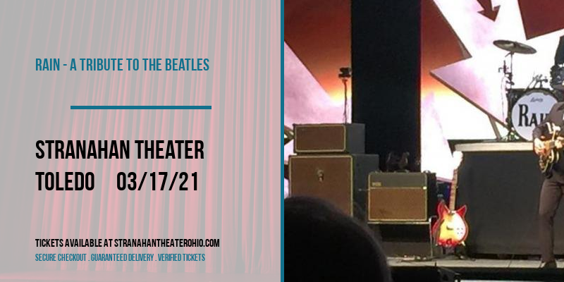 Rain - A Tribute to The Beatles [POSTPONED] at Stranahan Theater