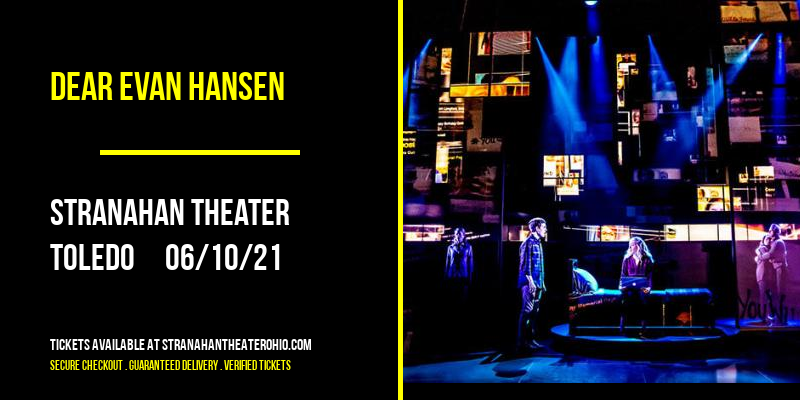Dear Evan Hansen [POSTPONED] at Stranahan Theater