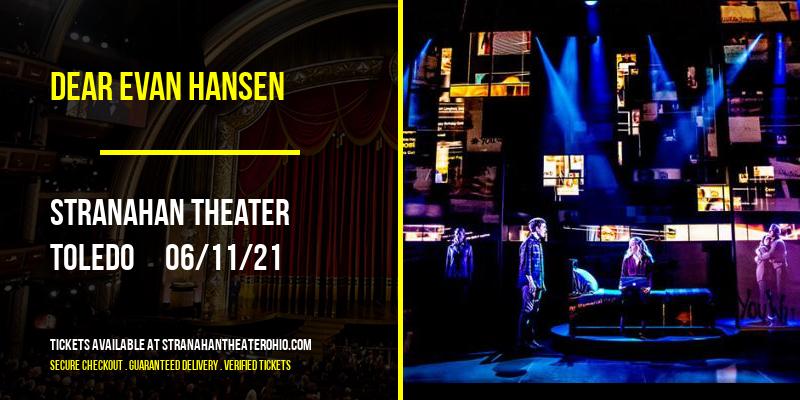 Dear Evan Hansen [POSTPONED] at Stranahan Theater
