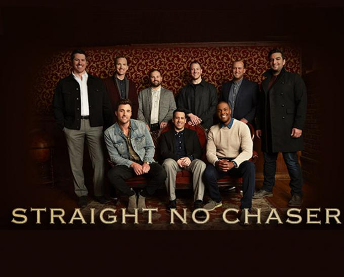 Straight No Chaser at Stranahan Theater